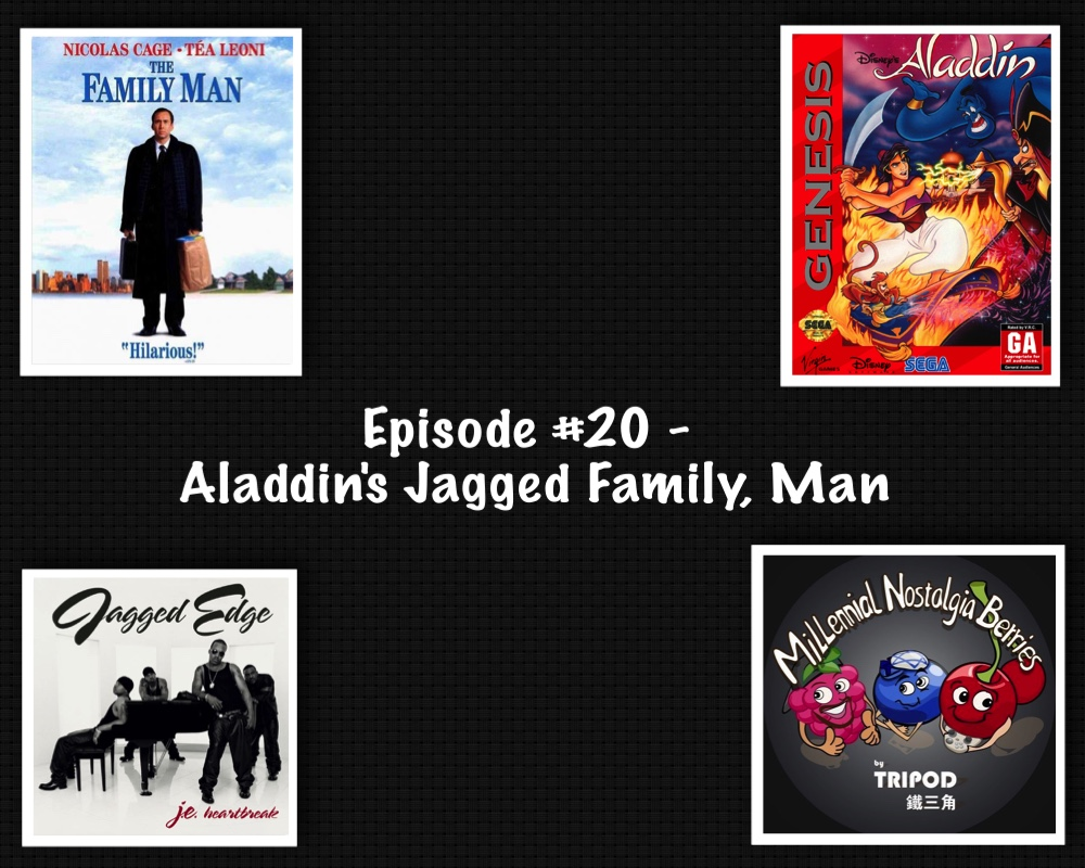 Episode #20 – Aladdin's Jagged Family, Man