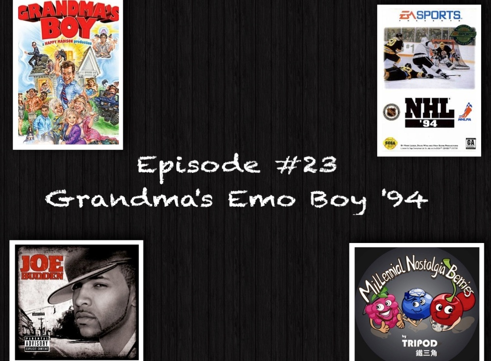 Episode #23 – Grandma's Emo Boy'94