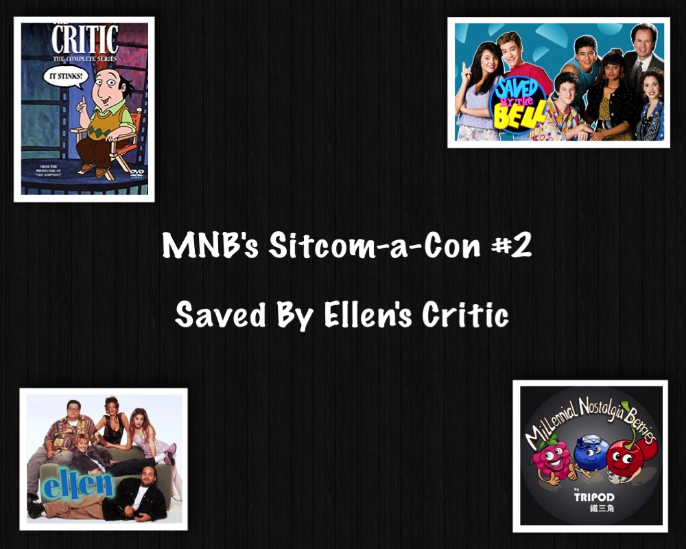 Sitcom-a-Con #2 Saved by Ellen's Critic