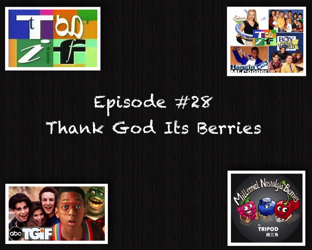 Episode #28 – Thank God It's Berries