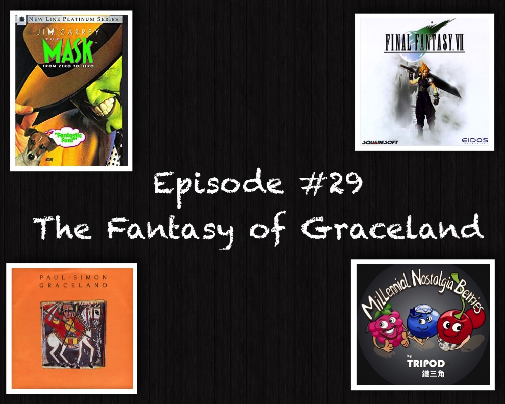 Episode #29 – The Fantasy of Graceland